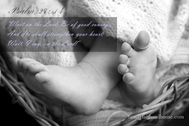 Baby Feet Psalm 27 verse 14 for FFH Blog 650x433